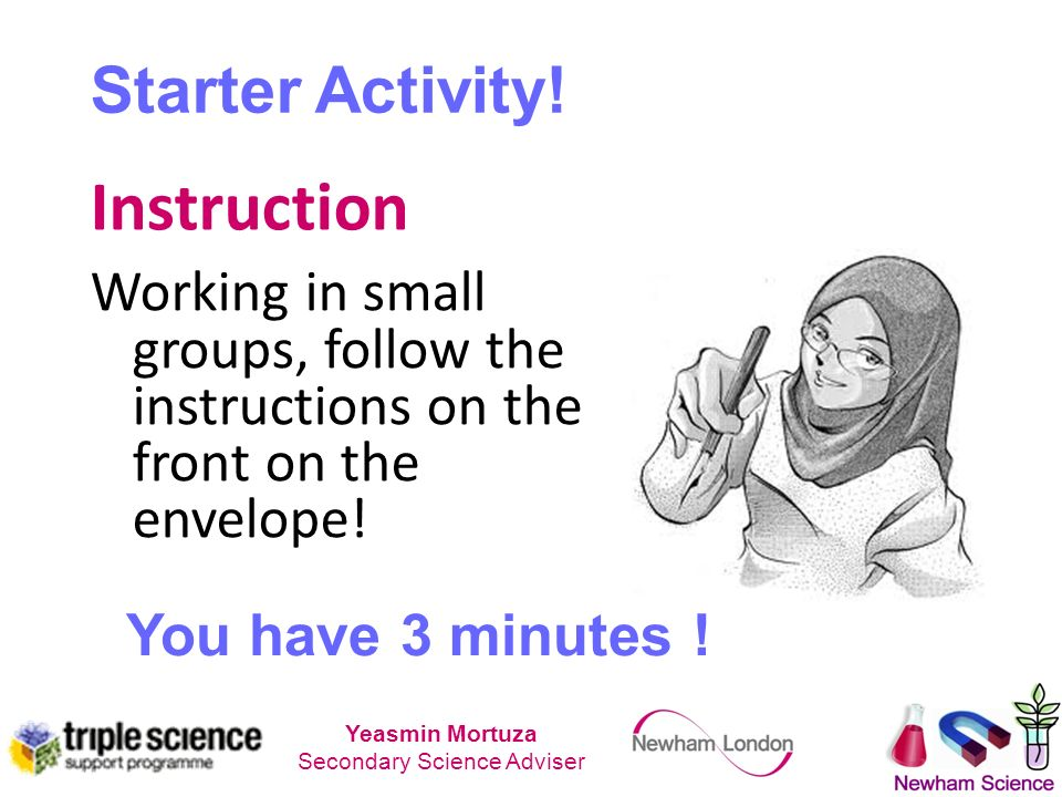Instruction Starter Activity. You have 3 minutes .
