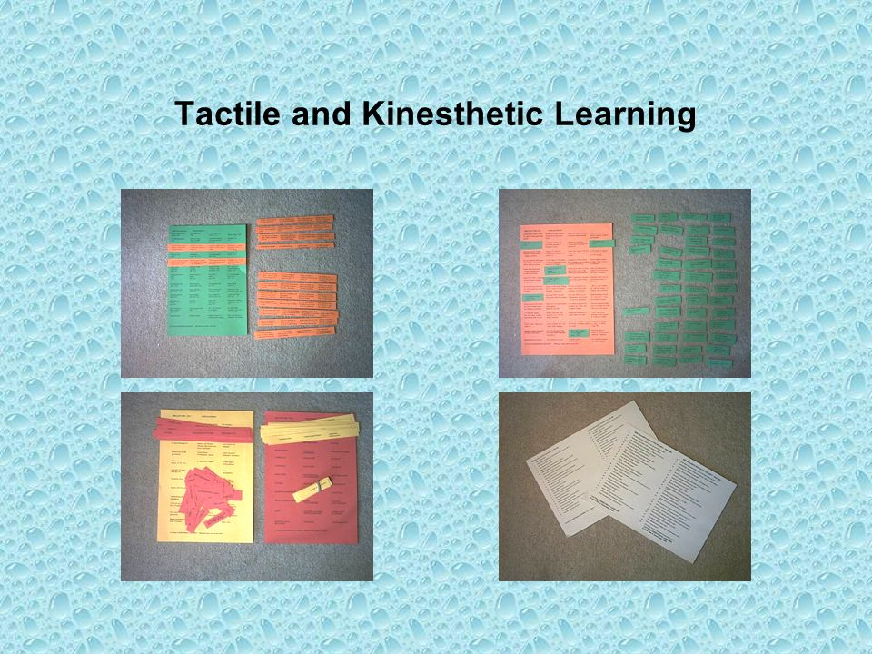 Tactile and Kinesthetic Learning