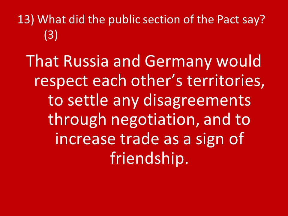 13) What did the public section of the Pact say.
