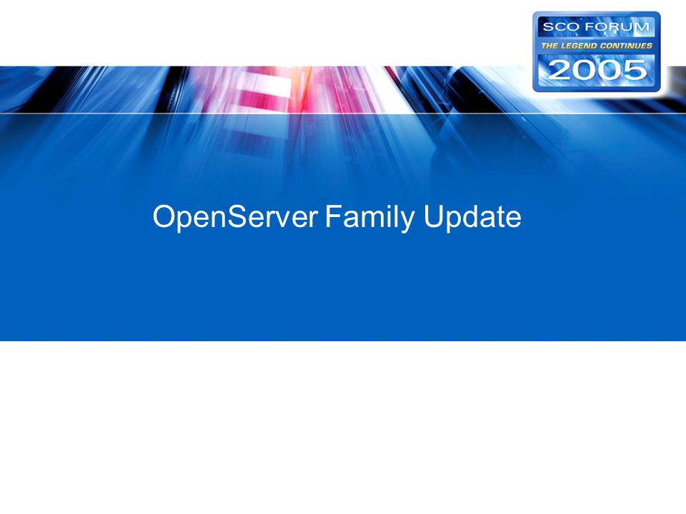 OpenServer Family Update