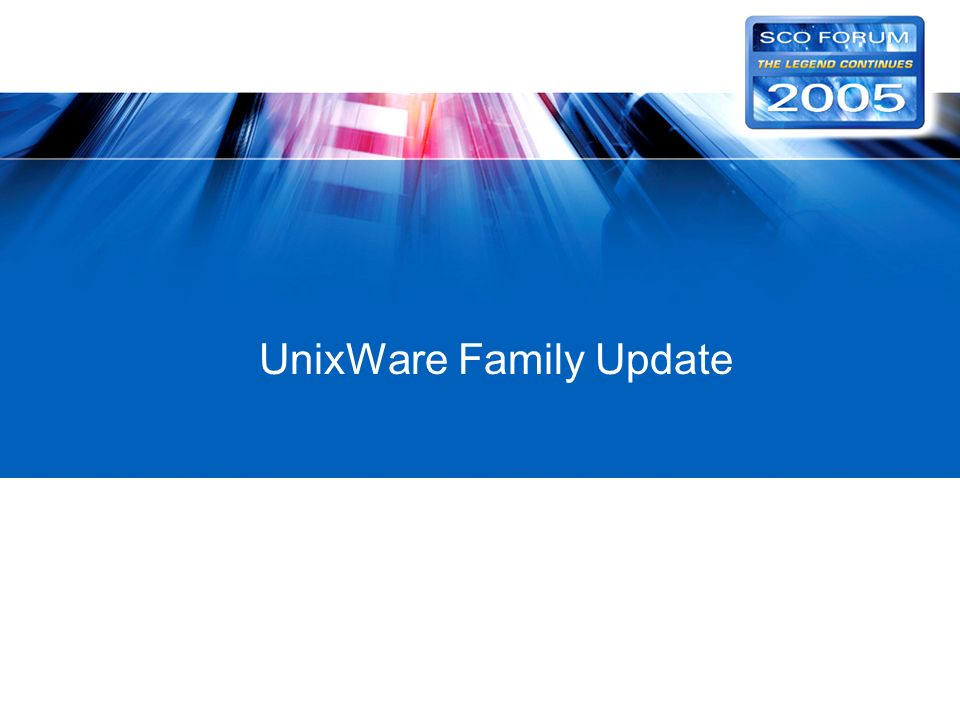 UnixWare Family Update