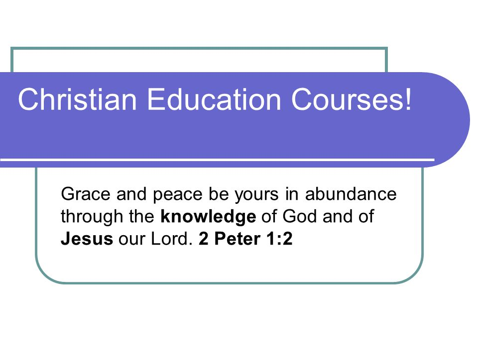 Christian Education Courses.