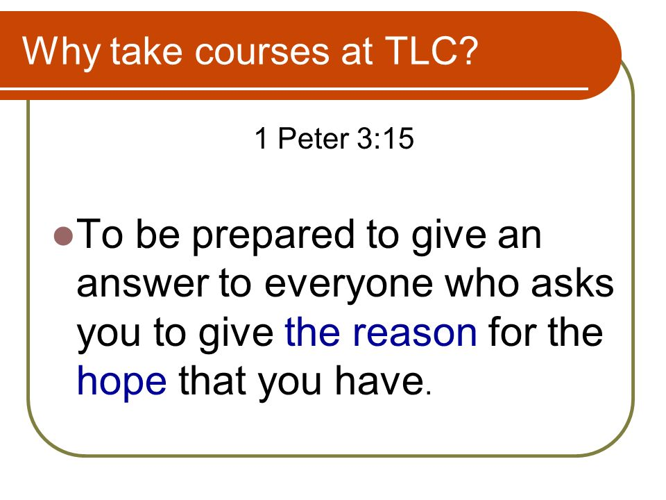 Why take courses at TLC.