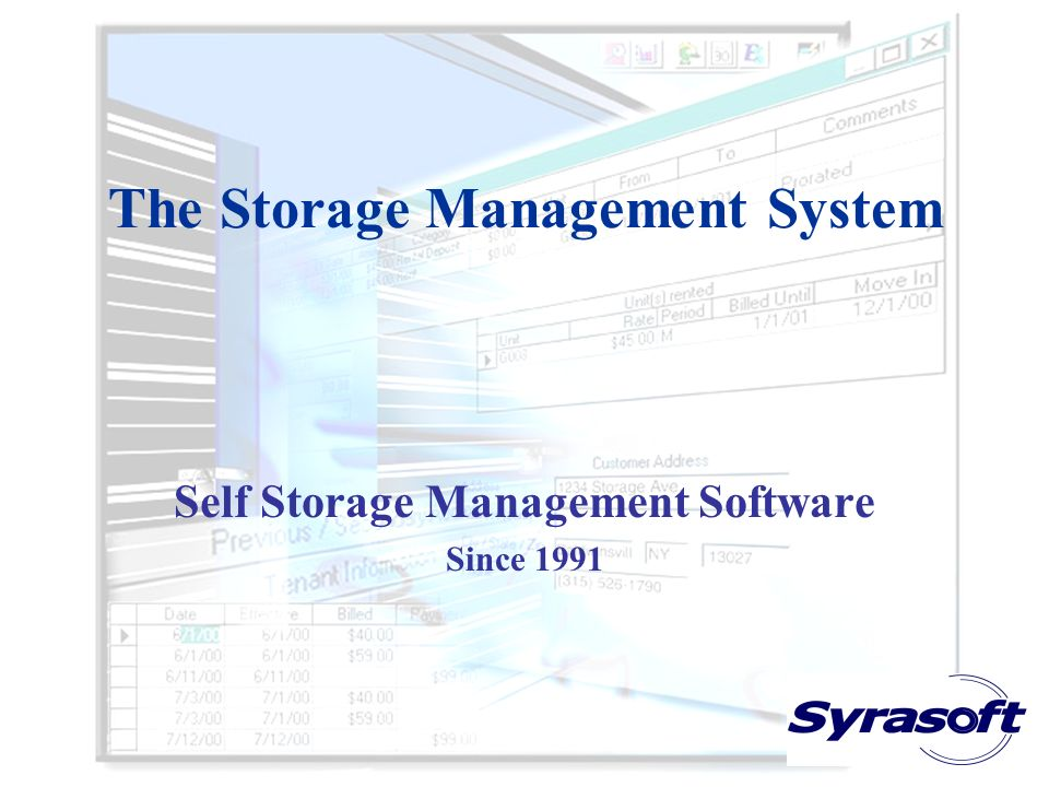 The Storage Management System Self Storage Management Software Since 1991