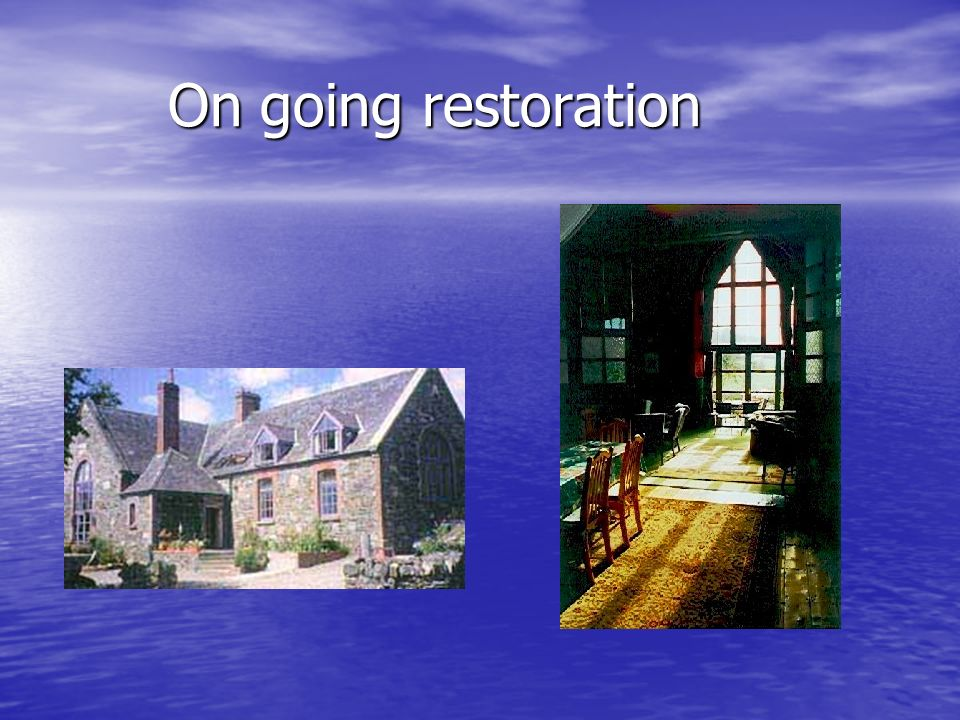 On going restoration On going restoration