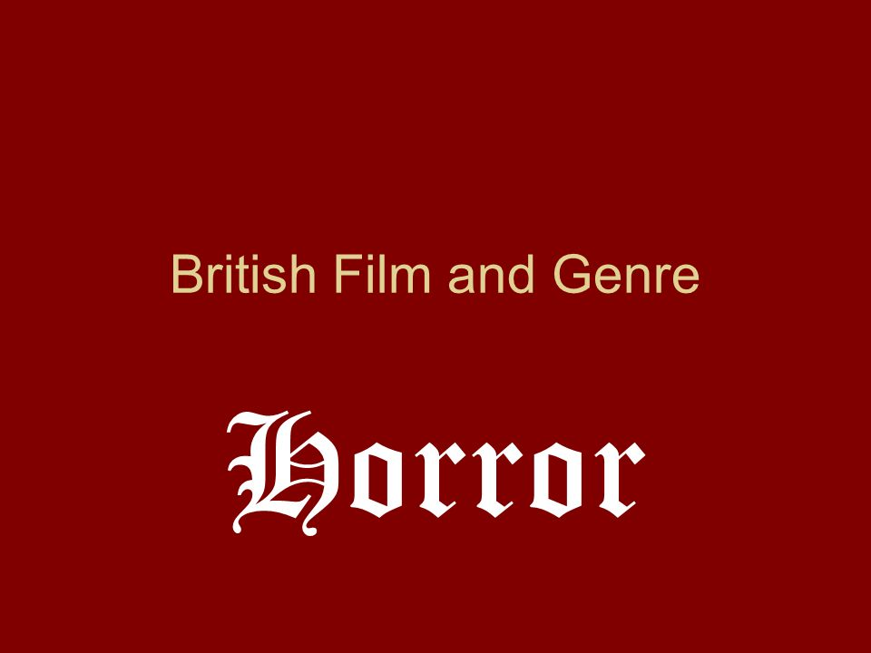 British Film and Genre Horror
