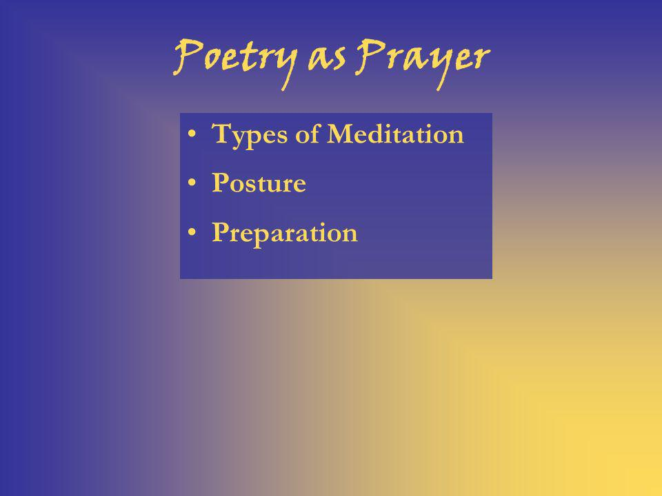 Poetry as Prayer Types of Meditation Posture Preparation