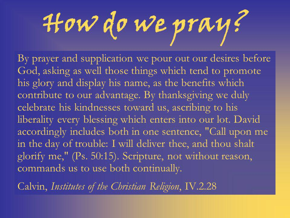 How do we pray.