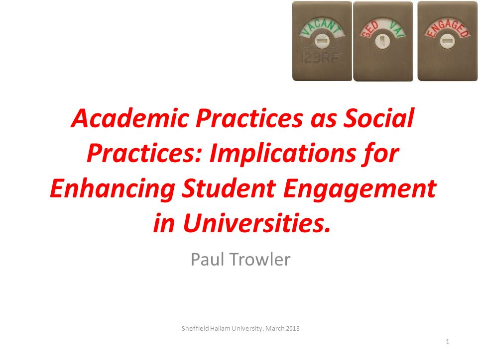 Academic Practices as Social Practices: Implications for Enhancing Student Engagement in Universities.