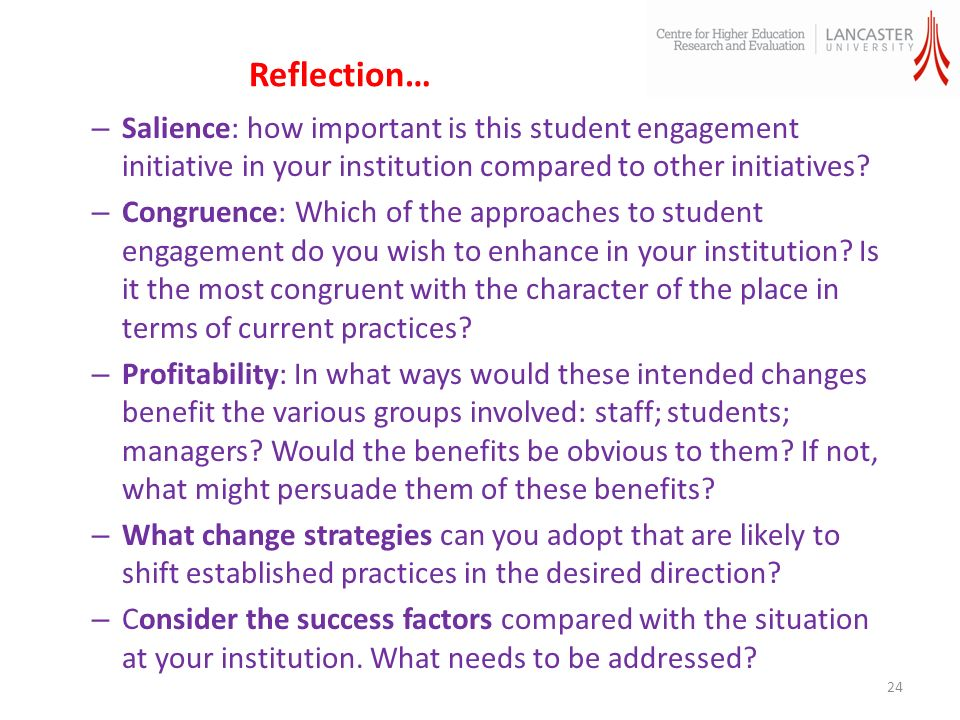 Reflection… – Salience: how important is this student engagement initiative in your institution compared to other initiatives.