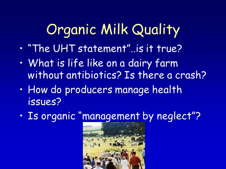 Organic Milk Quality The UHT statement..is it true.