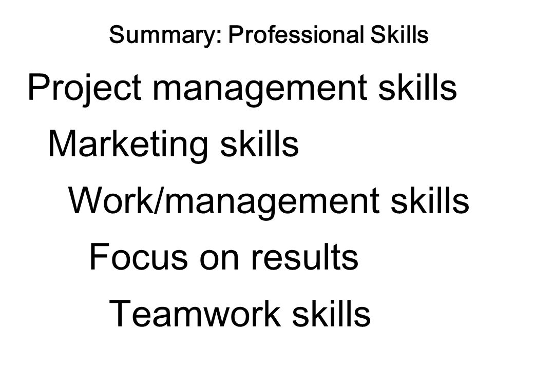 Professional Skills Teamwork skills Reasons to organize a team/the nature of a team/What if we dont work as a team.