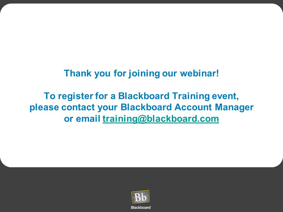 Thank you for joining our webinar.