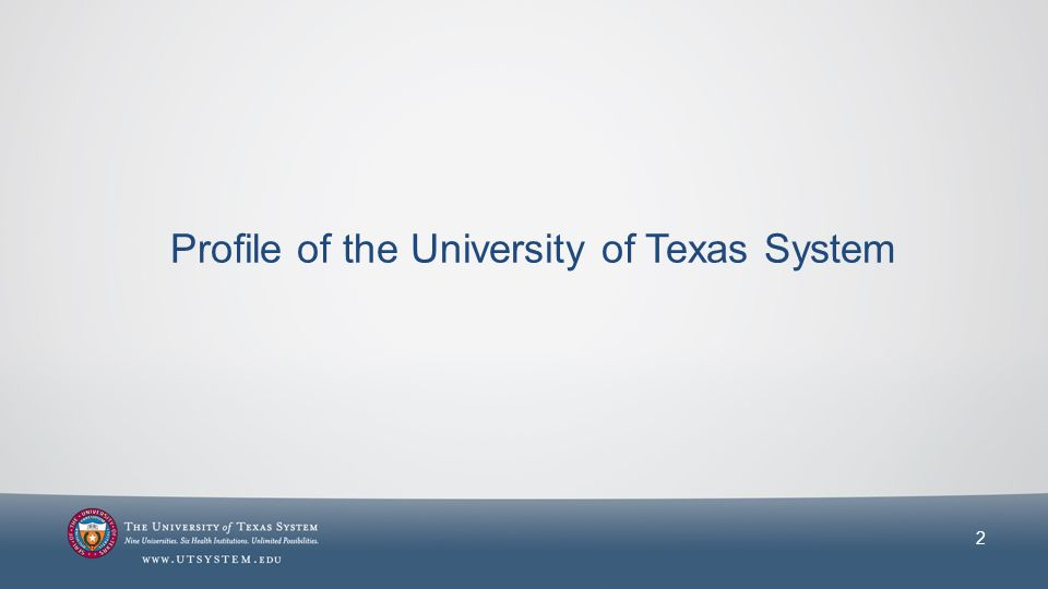 Profile of the University of Texas System 2