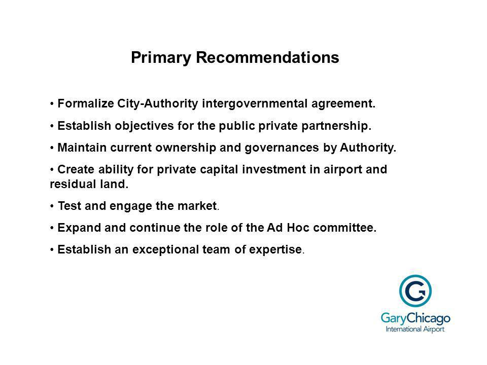Primary Recommendations Formalize City-Authority intergovernmental agreement.