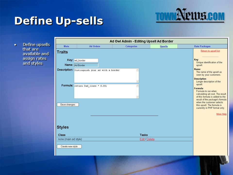 Define Up-sells Define upsells that are available and assign rates and styles