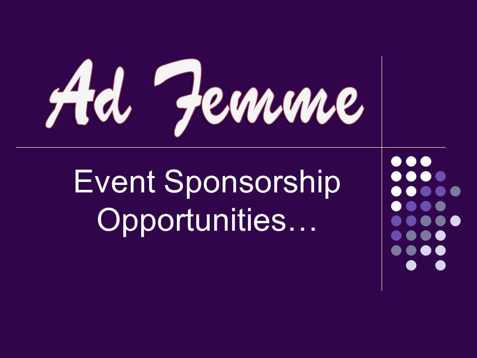 Event Sponsorship Opportunities…