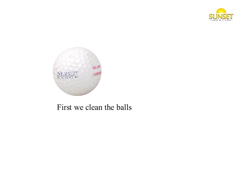1. You send the balls to us. (We pay the freight in) 2.