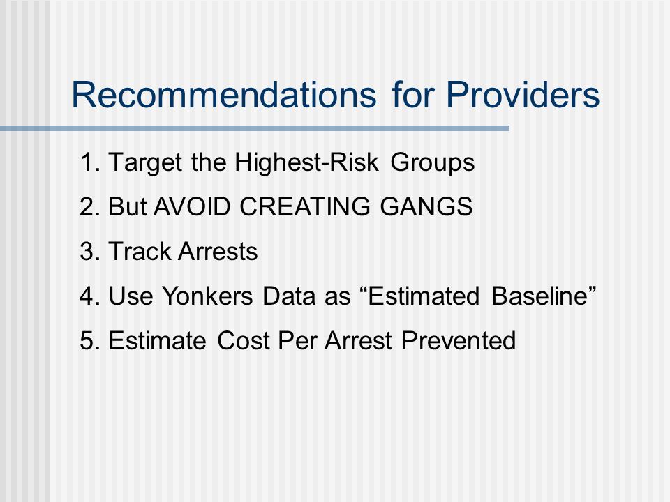 Recommendations for Providers 1. Target the Highest-Risk Groups 2.