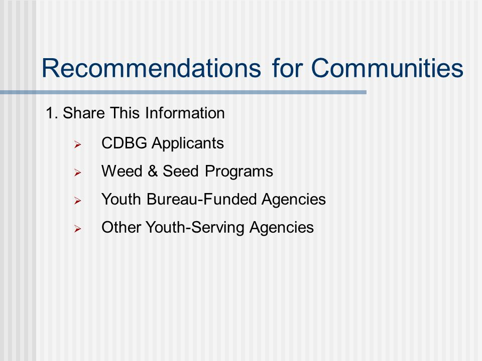Recommendations for Communities 1.