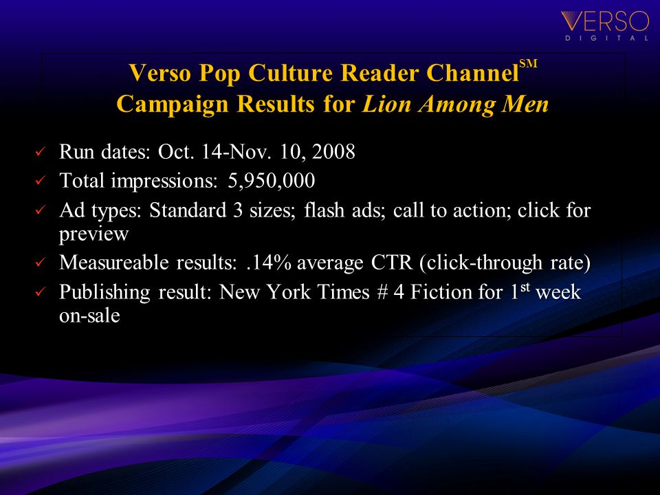Verso Pop Culture Reader Channel SM Campaign Results for Lion Among Men Run dates: Oct.