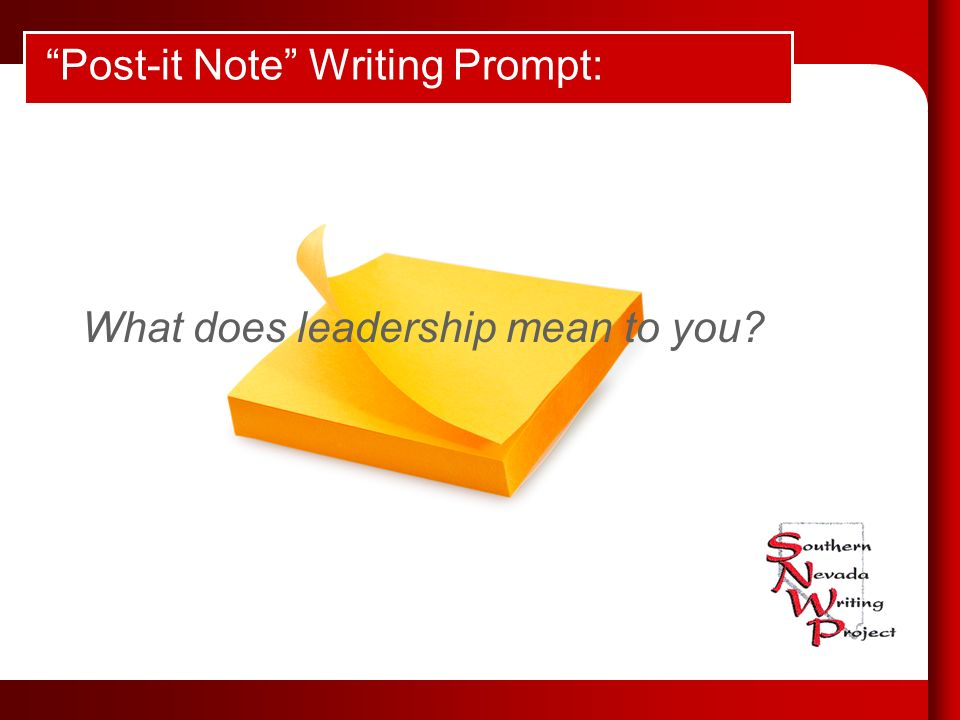 Post-it Note Writing Prompt: What does leadership mean to you