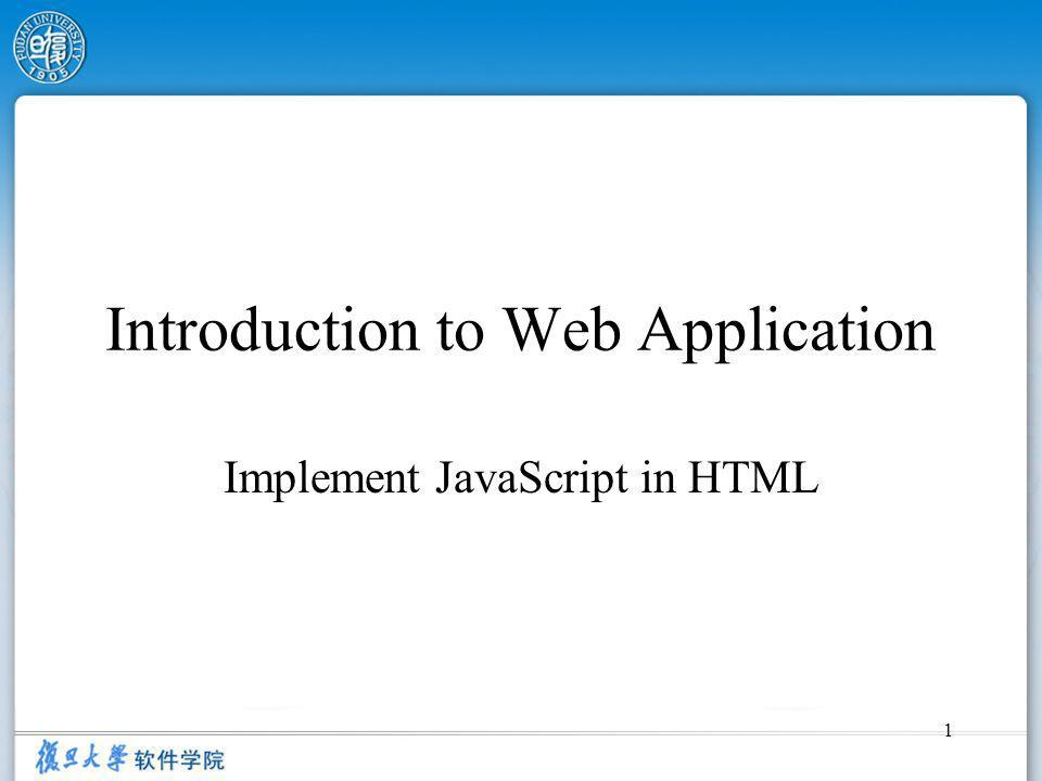 1 Introduction to Web Application Implement JavaScript in HTML