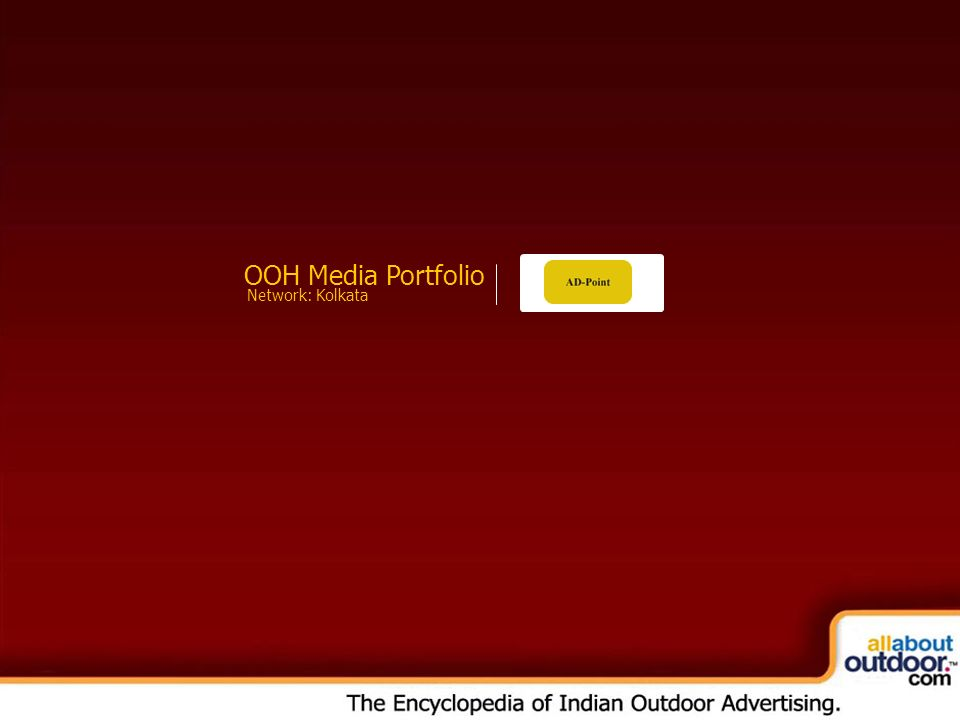OOH Media Portfolio Network: Kolkata