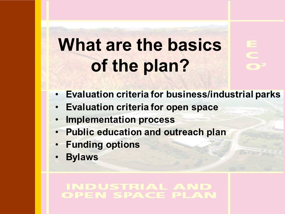 What are the basics of the plan.