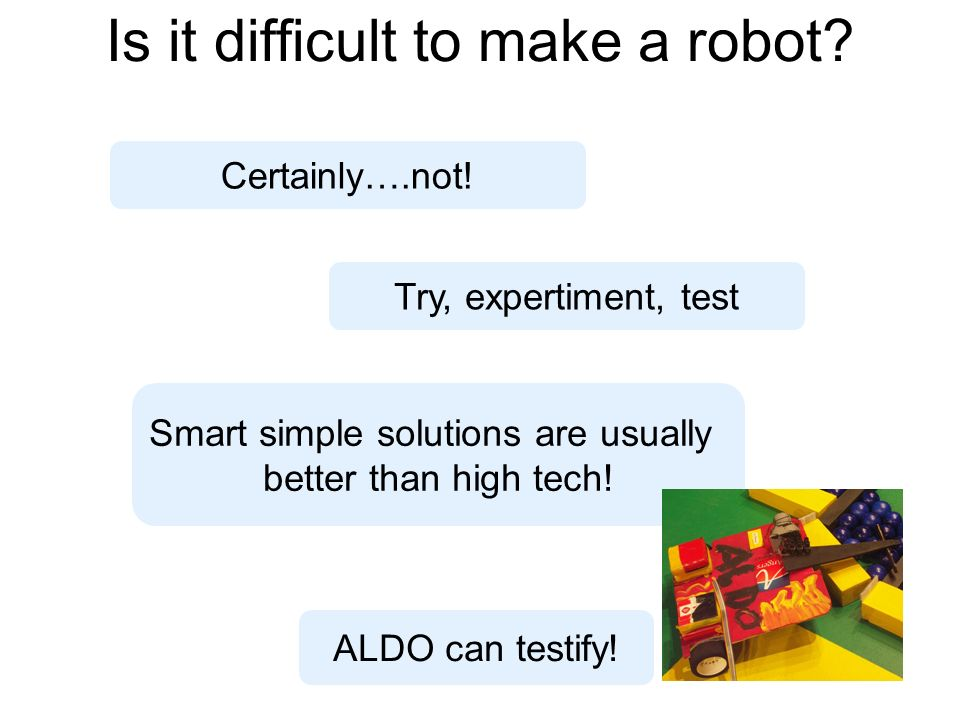 Is it difficult to make a robot. Certainly….not.