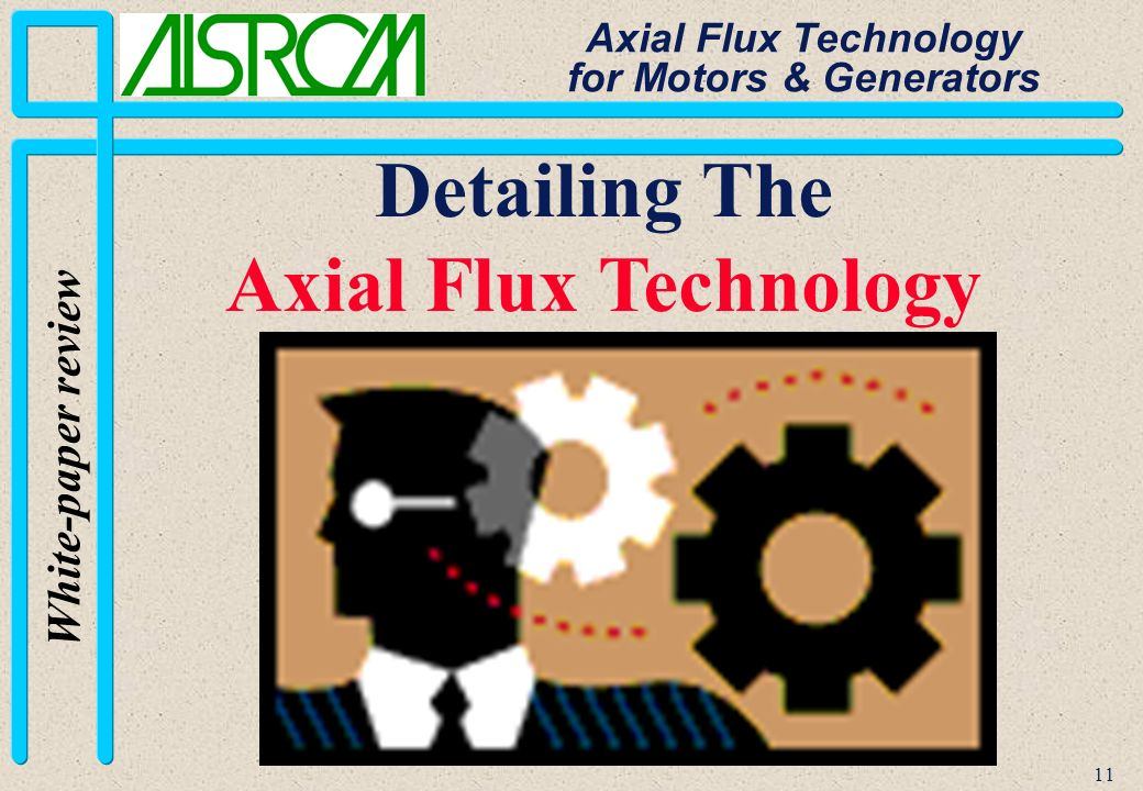 11 White-paper review Axial Flux Technology for Motors & Generators Detailing The Axial Flux Technology