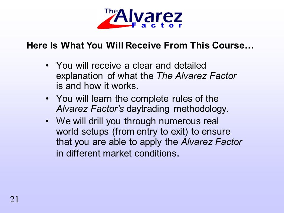 You will receive a clear and detailed explanation of what the The Alvarez Factor is and how it works.