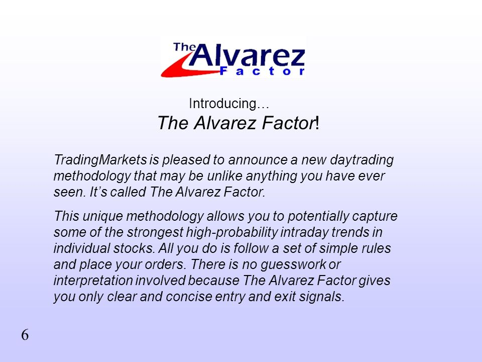 Introducing… The Alvarez Factor.
