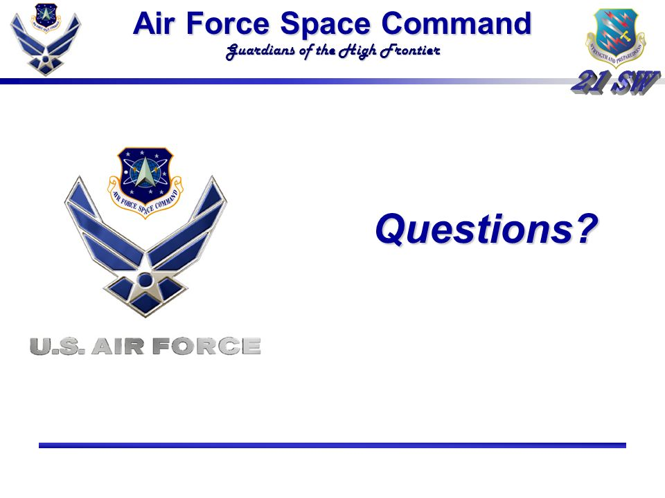 Air Force Space Command Guardians of the High Frontier Questions Questions