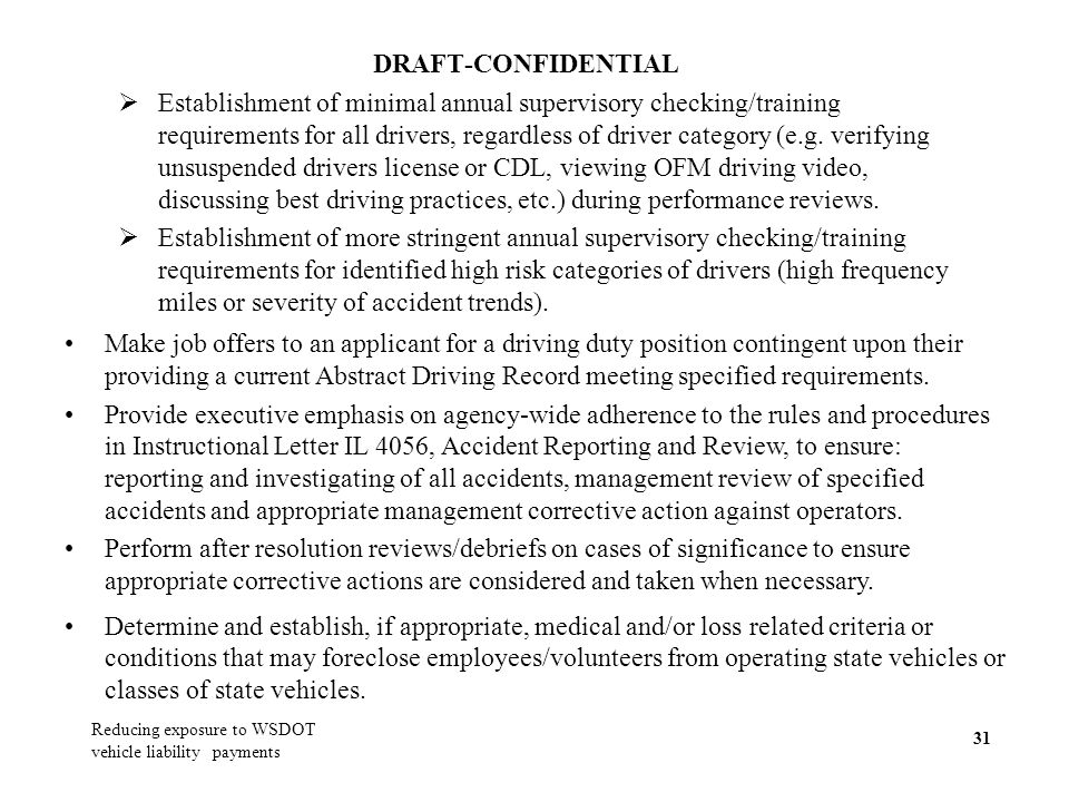 DRAFT-CONFIDENTIAL 31 Establishment of minimal annual supervisory checking/training requirements for all drivers, regardless of driver category (e.g.