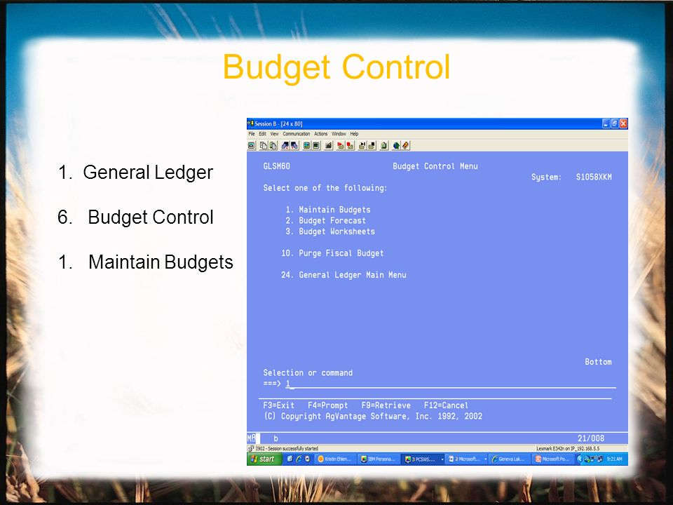 1.General Ledger 6. Budget Control 1. Maintain Budgets Budget Control