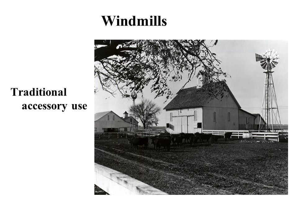 Windmills Traditional accessory use