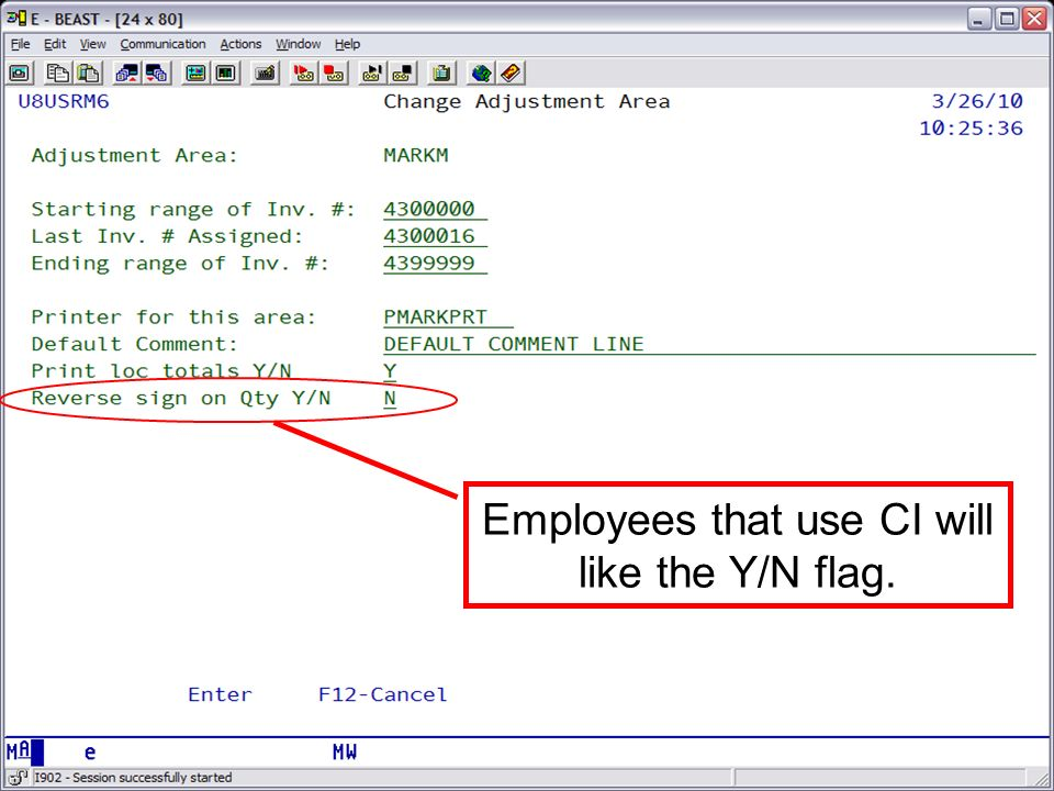 The Reverse sign on Qty Y/N was created for employees that are use to running CI.