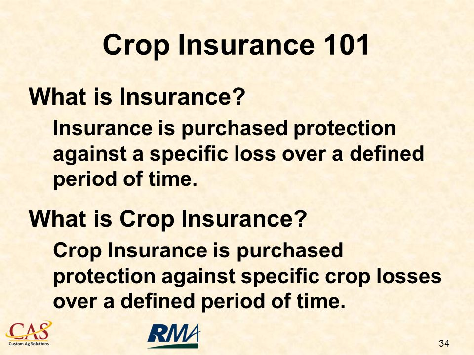 34 Crop Insurance 101 What is Insurance.