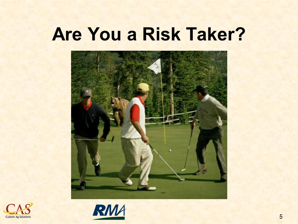 5 Are You a Risk Taker