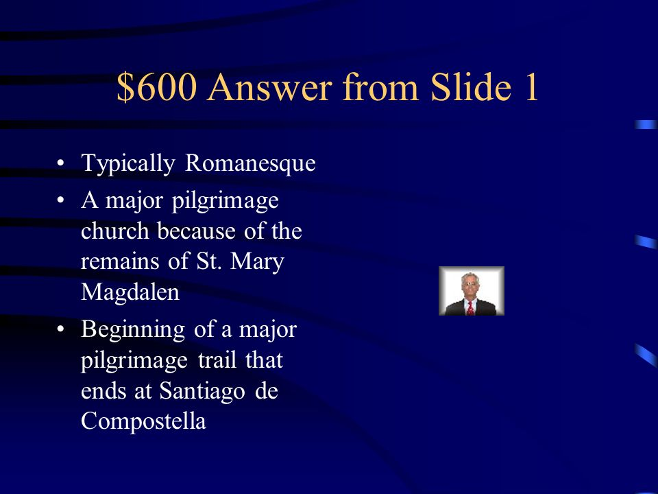 $600 Question from Slide 1 What is the significance of this church
