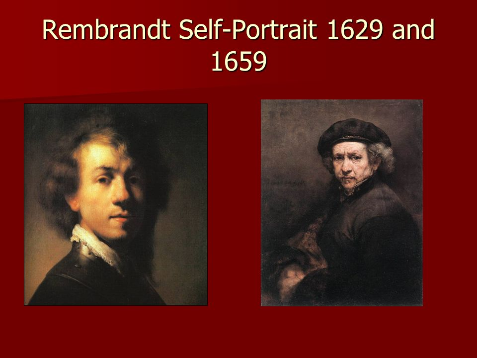 Rembrandt Self-Portrait 1629 and 1659