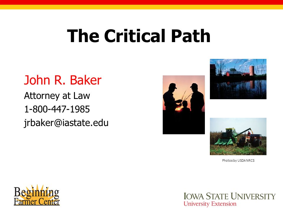 The Critical Path John R.