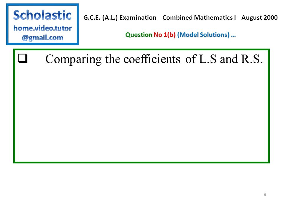 Comparing the coefficients of L.S and R.S.