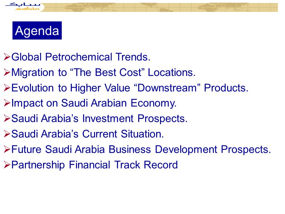 Agenda Global Petrochemical Trends. Migration to The Best Cost Locations.
