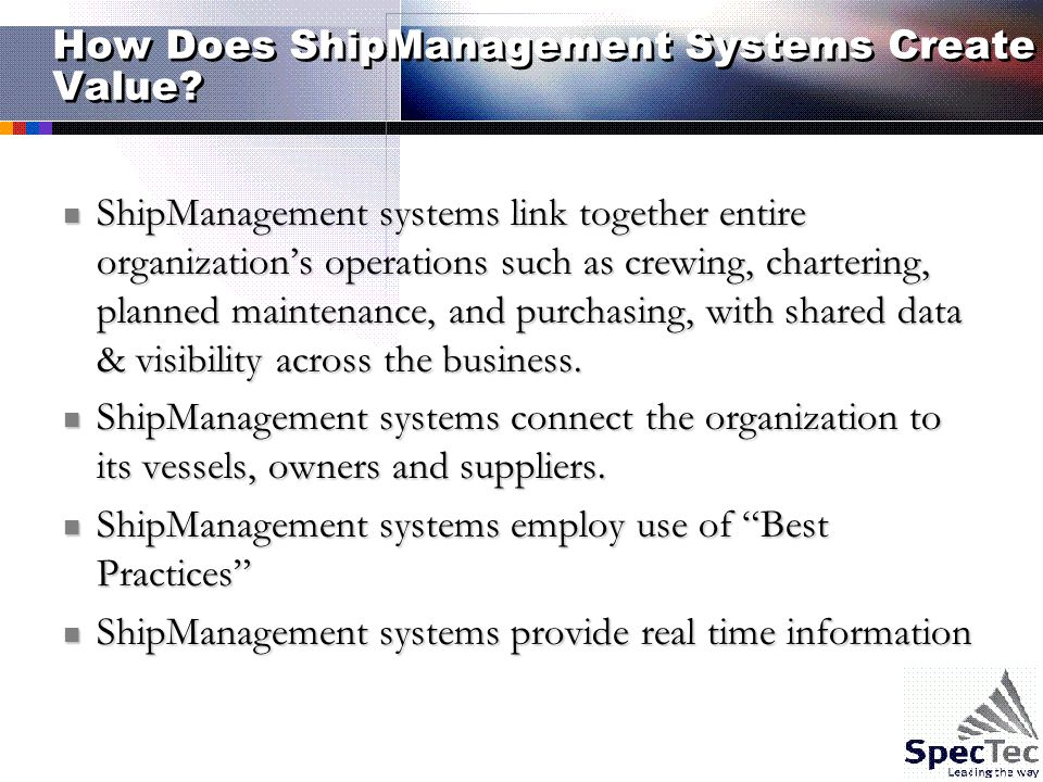How Does ShipManagement Systems Create Value.