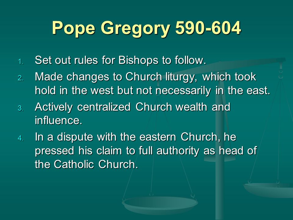 Pope Gregory Set out rules for Bishops to follow.