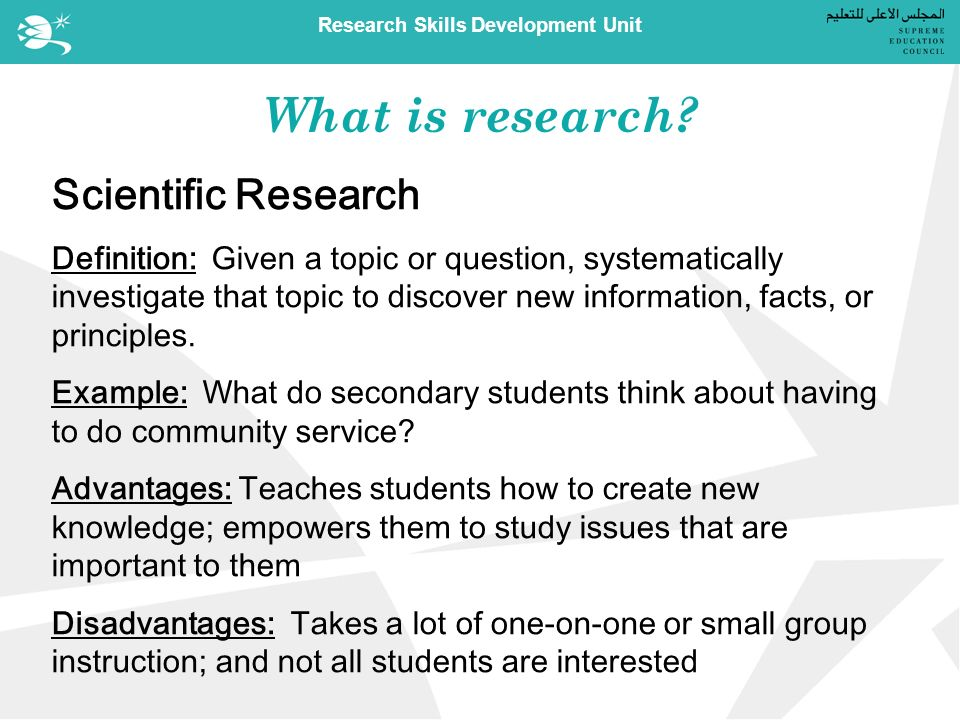 Research Skills Development Unit What is research.