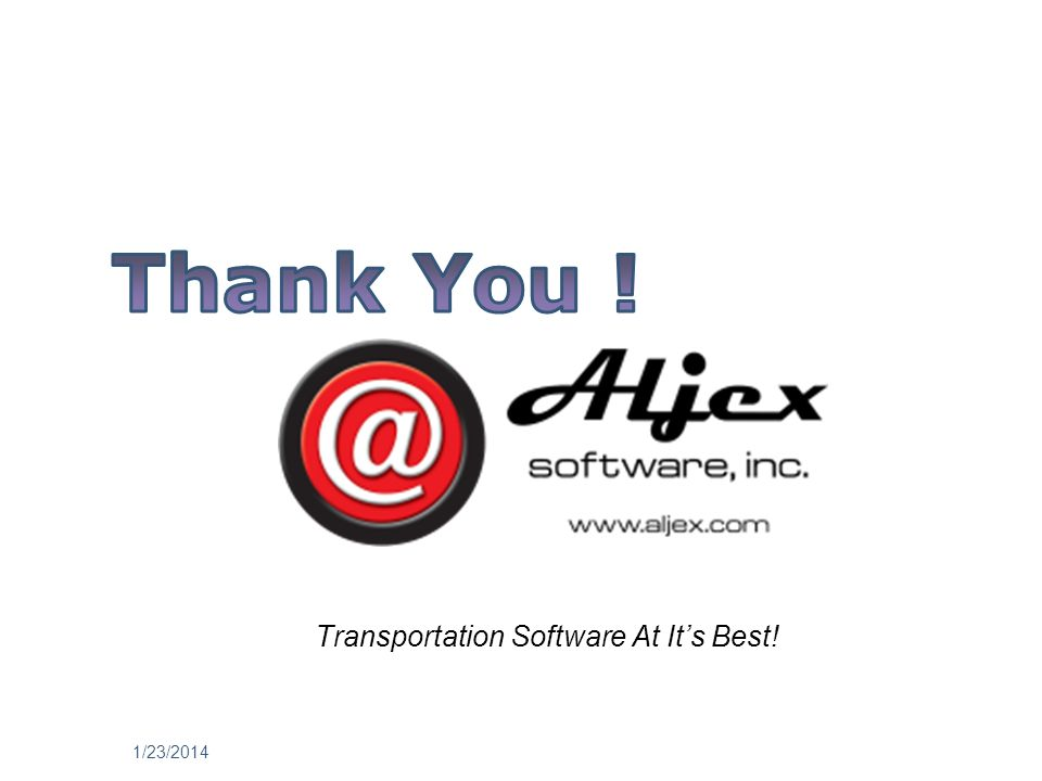 1/23/2014 Transportation Software At Its Best!