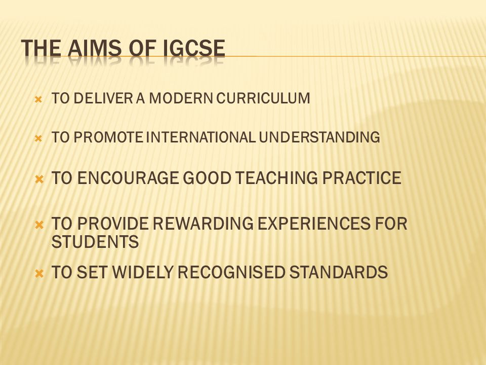 TO DELIVER A MODERN CURRICULUM TO PROMOTE INTERNATIONAL UNDERSTANDING TO ENCOURAGE GOOD TEACHING PRACTICE TO PROVIDE REWARDING EXPERIENCES FOR STUDENTS TO SET WIDELY RECOGNISED STANDARDS